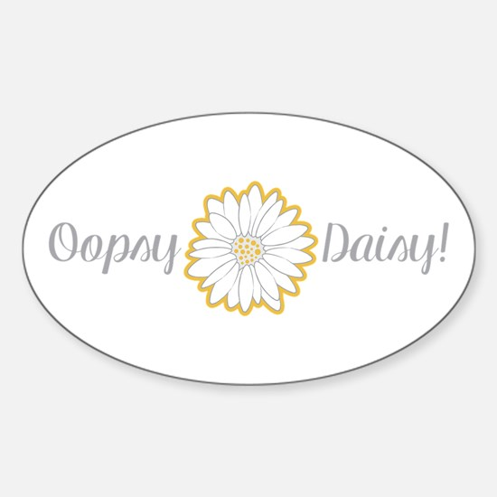Oopsy Daisy Decal