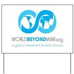 World Beyond War Yard Sign
