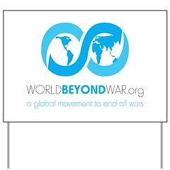 World Beyond War Yard Sign