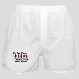 YARBROUGH reunion (we are fam Boxer Shorts