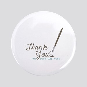 "Thank You For Work 3.5"" Button"