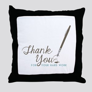 Thank You For Work Throw Pillow