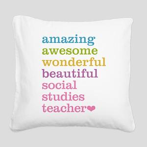 Social Studies Teacher Square Canvas Pillow