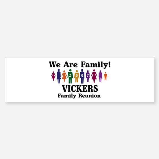 VICKERS reunion (we are famil Bumper Bumper Bumper Sticker