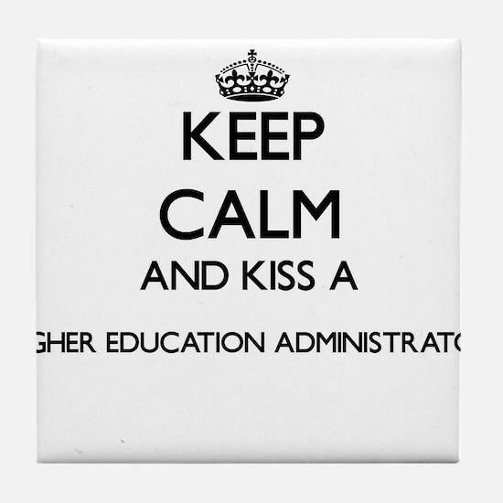Keep calm and kiss a Higher Education Tile Coaster