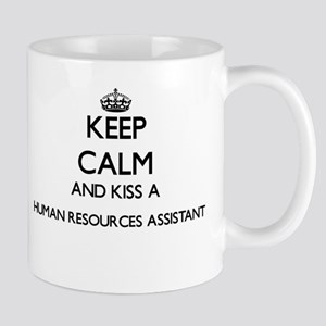 Keep calm and kiss a Human Resources Assistan Mugs