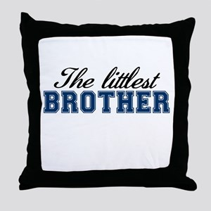 The Littlest Brother Throw Pillow