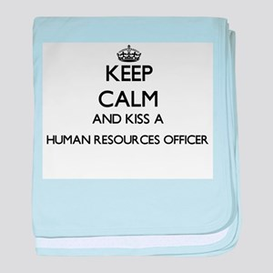 Keep calm and kiss a Human Resources baby blanket