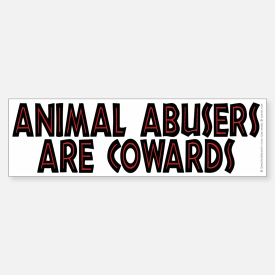 Animal abusers are cowards - Sticker (Bumper)