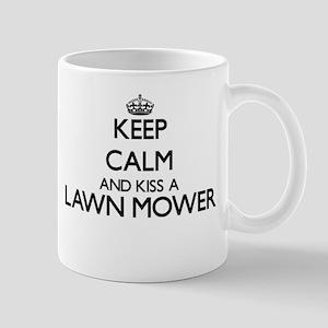 Keep calm and kiss a Lawn Mower Mugs