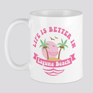 Life's Better In Laguna Beach Mug