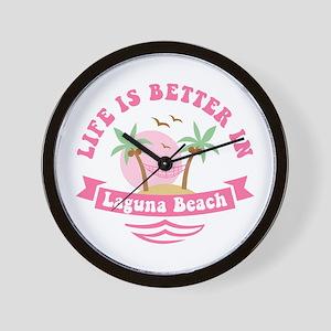 Life's Better In Laguna Beach Wall Clock