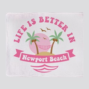 Life's Better In Newport Beach Throw Blanket