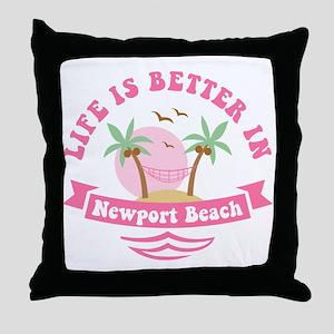 Life's Better In Newport Beach Throw Pillow