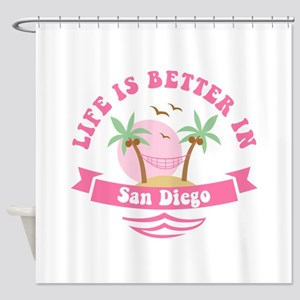 Life's Better In San Diego Shower Curtain