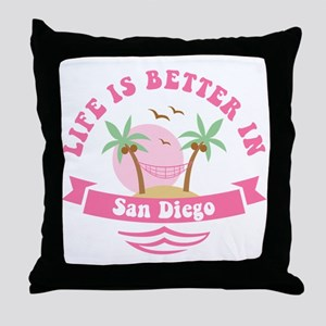 Life's Better In San Diego Throw Pillow