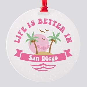 Life's Better In San Diego Round Ornament