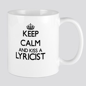 Keep calm and kiss a Lyricist Mugs