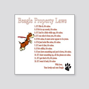 "Beagle Property Laws Square Sticker 3"" x 3"""