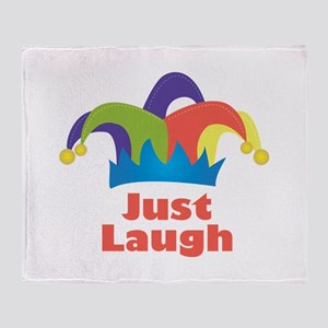 Just Laugh Throw Blanket