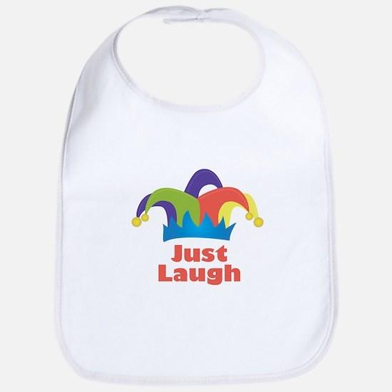 Just Laugh Bib