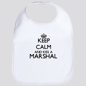Keep calm and kiss a Marshal Bib