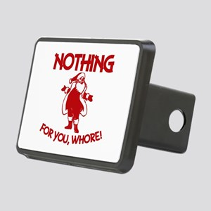 Nothing For You, Whore! Rectangular Hitch Cover