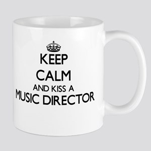 Keep calm and kiss a Music Director Mugs