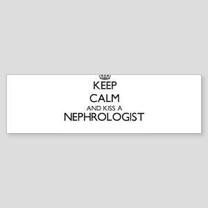 Keep calm and kiss a Nephrologist Bumper Sticker
