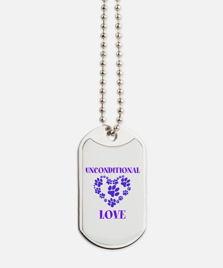 Unconditional Love Dog Tags
