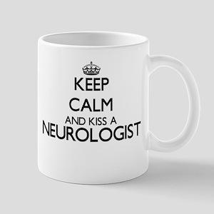 Keep calm and kiss a Neurologist Mugs