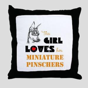 Girl Loves her Min Pins Throw Pillow