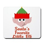 Santas Favorite Little Elf Mousepad