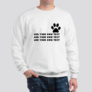 Dog's paw Sweatshirt