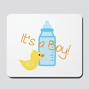 Its a Boy Mousepad