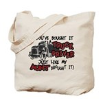 A Truck Driver Like My Aunt Tote Bag