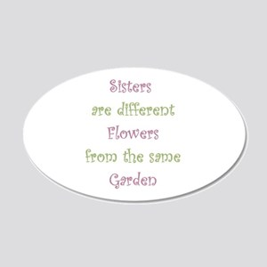 Sisters different Flowers same Garden Humor Quote