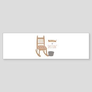 Sittin & Spittin Bumper Sticker