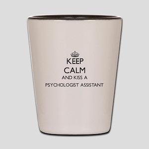 Keep calm and kiss a Psychologist Assis Shot Glass