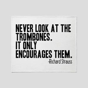 Trombone Quote Throw Blanket