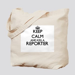 Keep calm and kiss a Reporter Tote Bag