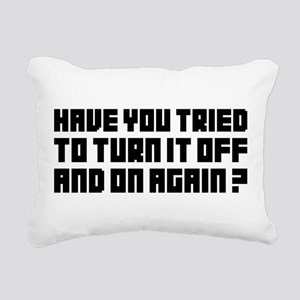 Turn it off and on again Rectangular Canvas Pillow