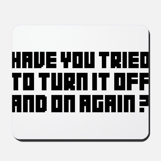 Turn it off and on again! Mousepad