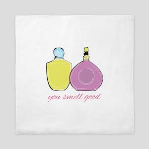 You Smell Good Queen Duvet