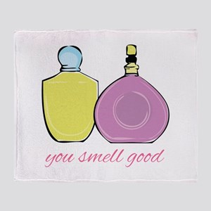 You Smell Good Throw Blanket
