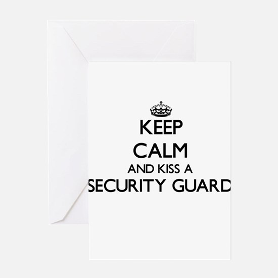 Keep calm and kiss a Security Guard Greeting Cards