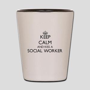 Keep calm and kiss a Social Worker Shot Glass