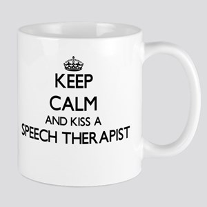 Keep calm and kiss a Speech Therapist Mugs
