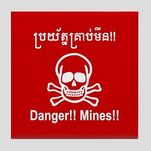 Danger!! Mines!! Cambodian Khmer Sign Tile Coaster