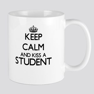 Keep calm and kiss a Student Mugs
